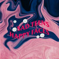Carlo Vlone: Sad Teens Happy Faces - Music Streaming - Listen on Deezer