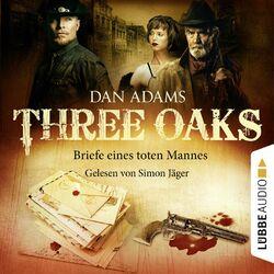 Three Oaks, Folge 03: Briefe eines toten Mannes