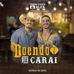 Música Doendo pra Carai - Pedro Paulo e Alex (2020<)