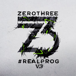 Album cover of Zerothree Presents #REALPROG V.3