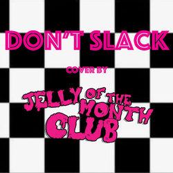 Don't Slack
