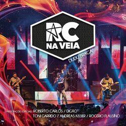 RC na Veia – Dudu Braga (Ao Vivo) 2018 CD Completo