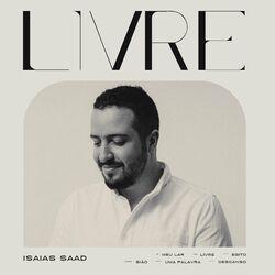 CD Isaías Saad - Livre 2020 - Torrent download