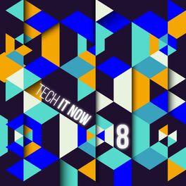 Album cover of Tech It Now! VOL.8