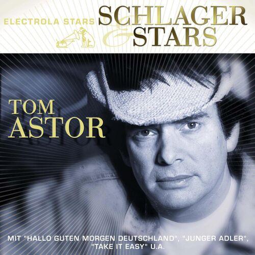 Tom Astor Hallo Guten Morgen Deutschland Remastered 2003