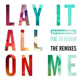 Album cover of Lay It All on Me (feat. Ed Sheeran) (The Remixes)