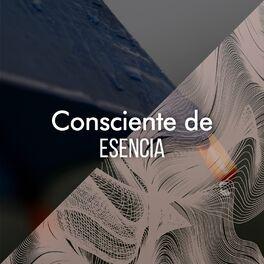 Album cover of Consciente de Esencia