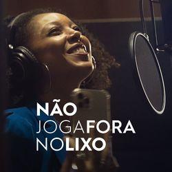 Música Não Joga Fora No Lixo – Negra Li Mp3 download