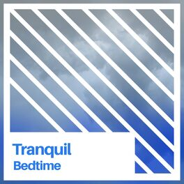 Album cover of # Tranquil Bedtime