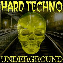 Album cover of Hard Techno Underground (Best Of Schranz Vol.1)