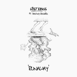 Runaway (feat.  Destiny Rogers) - Lost Kings Download