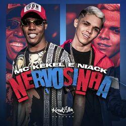 Nervosinha – MC Kekel part Niack