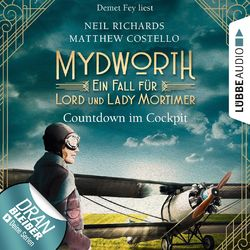 Countdown im Cockpit - Ein Fall für Lord und Lady Mortimer - Mydworth, Band 6 (Ungekürzt) Audiobook