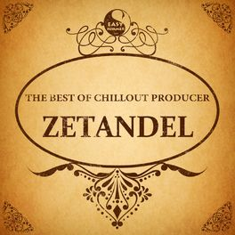 Album cover of The Best Of Chillout Producer: Zetandel