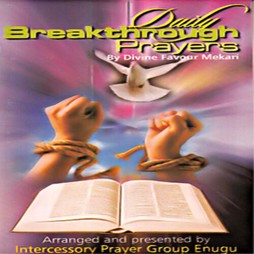 Divine Favour Mekari : Daily Breakthrough Prayers, Vol  1 - Musique