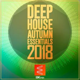 Album cover of Deep House Autumn Essentials 2018