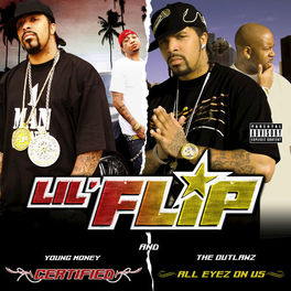 Lil' Flip, Young Money, Outlawz - Listen on Deezer | Music Streaming