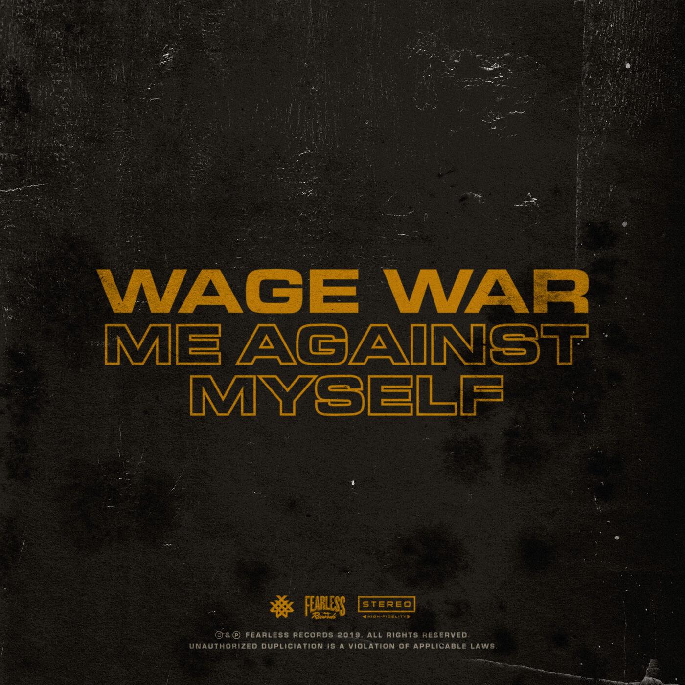 Wage War - Me Against Myself [single] (2019)