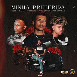 Minha Preferida (feat. Xamã e Chris MC) - Pineapple StormTv Download