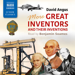 More Great Inventors and Their Inventions (Unabridged) Audiobook
