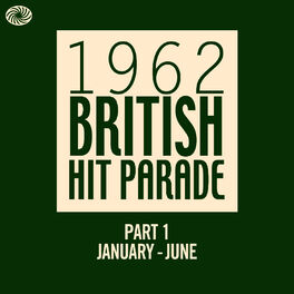 Album cover of The 1962 British Hit Parade - Part 1 (January - June)