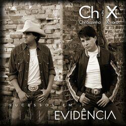 CD Chitãozinho e Xororó - Sucessos Em Evidência (Remastered) 2020 - Torrent download
