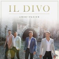 Il divo amor pasion music streaming listen on deezer - Il divo streaming ...