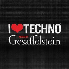 Album cover of I Love Techno 2013