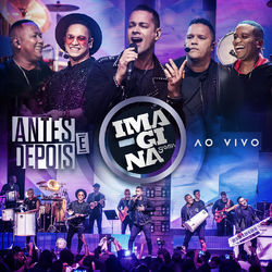 Download Imaginasamba - Antes e depois (Ao vivo) 2019