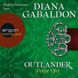 Outlander - Ferne Ufer (Ungekürzte Lesung) Audiobook