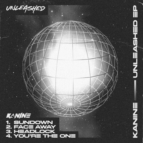 Kanine - Unleashed EP 2019