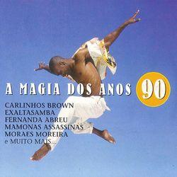 A Magia Dos Anos 90 2007 CD Completo