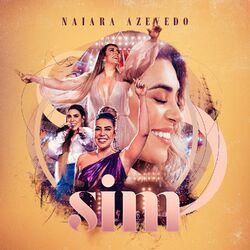 Naiara Azevedo – SIM (Ao Vivo) (CD) 2020 download grátis