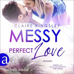 Messy perfect Love - Jetty Beach, Band 3 (Ungekürzt) Hörbuch kostenlos