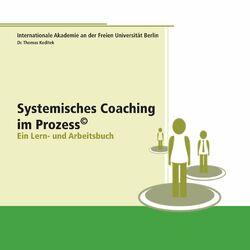 Systemisches Coaching im Prozess (Ein Lern- und Arbeitsbuch) Audiobook