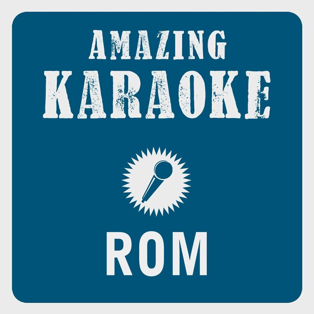 Rom (Karaoke Version) (Originally Performed By Dschinghis Khan)
