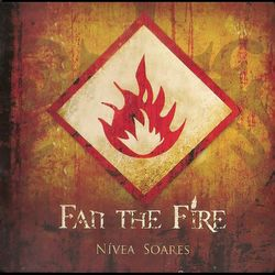 Nivea Soares – Fan The Fire 2020 CD Completo