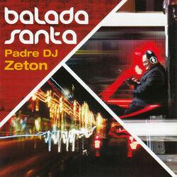Padre Dj Zeton – Balada Santa 2012 CD Completo
