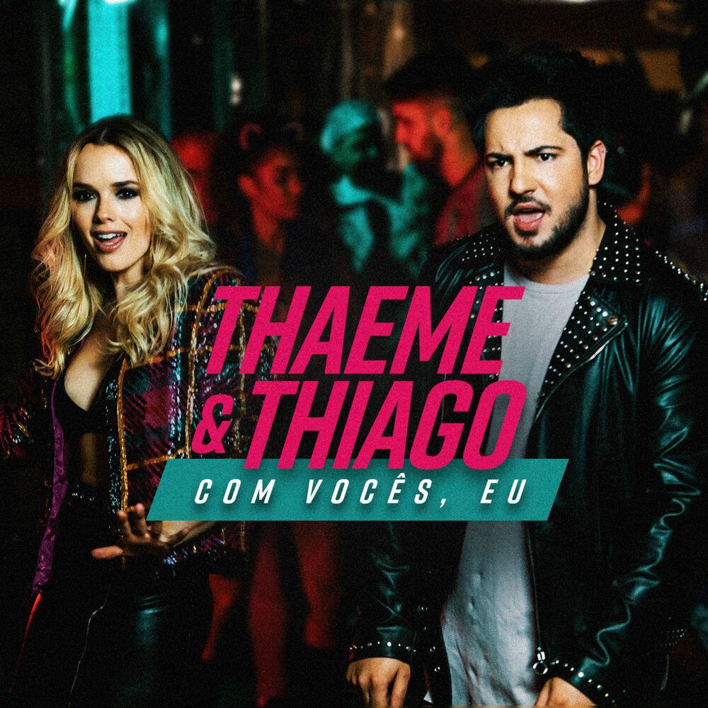 Baixar Com Vocês Eu, Baixar Música Com Vocês Eu - Thaeme & Thiago 2017, Baixar Música Thaeme & Thiago - Com Vocês Eu 2017