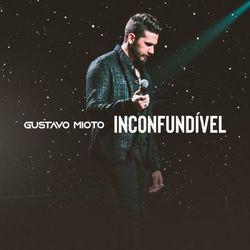 Gustavo Mioto – Inconfundível 2021 CD Completo