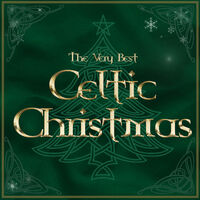 the very best of celtic christmas - Celtic Christmas
