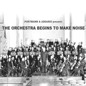 The Orchestra Begins To Make Noise cover