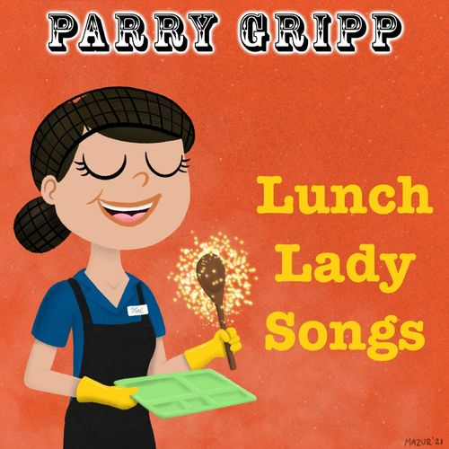 Lunch Lady Songs