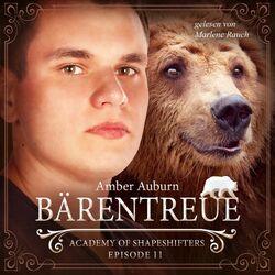 Bärentreue, Episode 11 - Fantasy-Serie (Academy of Shapeshifters)