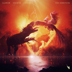 Feel Something - Illenium Download