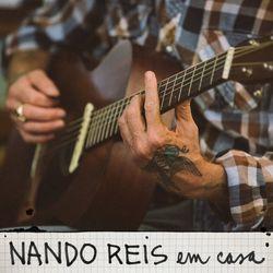 Nando Reis – Em Casa (Ao Vivo) 2020 CD Completo