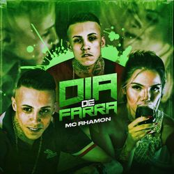 Música Dia de Farra - MC Rhamon (2021) Download