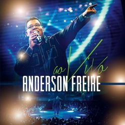 CD Anderson Freire - Anderson Freire Ao Vivo 2014 - Torrent download