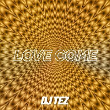Love Come cover