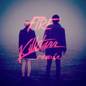 The Fire (Stereospread) [Killstarr Remix] cover